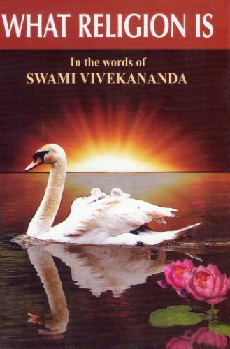 9788185301457: What Religion is in the Words of Swami Vivekananda
