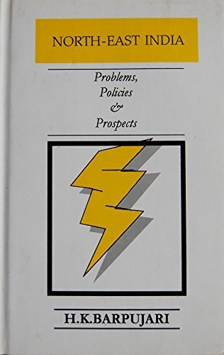9788185319810: North-East India: Problems, policies, and prospects : since independence