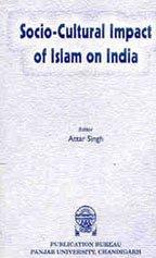 9788185322292: Socio-Cultural Impact of Islam on India