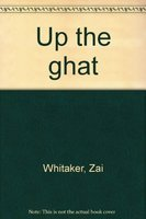 Up the ghat: A novel (8185336806) by Zai Whitaker