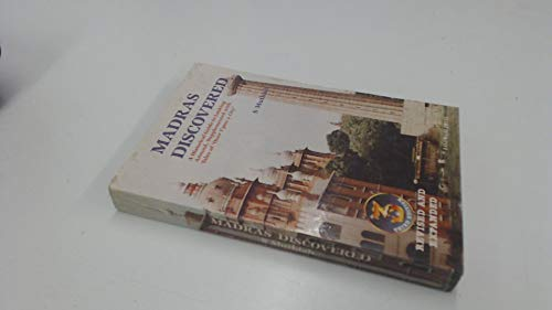 9788185336978: Madras discovered: A historical guide to looking around, supplemented with tales of