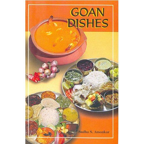 Goan Dishes: Amonkar, Sudha Suresh