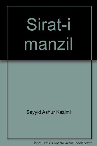 Sirat-i manzil: Sayyid Ashur Kazimi