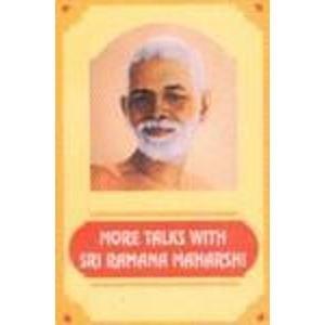More talks with Sri Ramana Maharshi: Leaves from diary: Rajan, N. N
