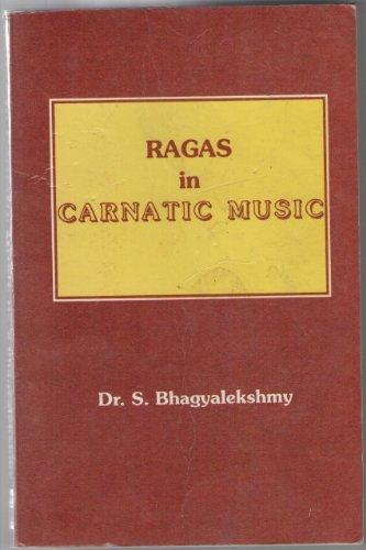 9788185381121: Ragas in Carnatic Music