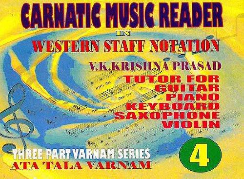 Carnatic Music Reader in Western Staff Notation: V K Krishna