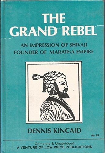 9788185395845: Grand Rebel: Impression of Shivaji, Founder of Maratha Empire