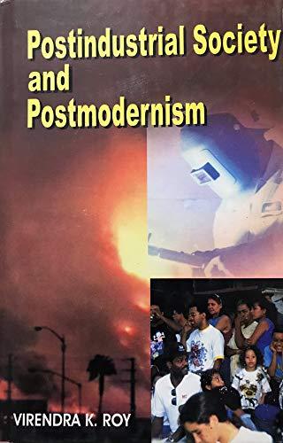 9788185396385: Postindustrial Society and Postmodernism