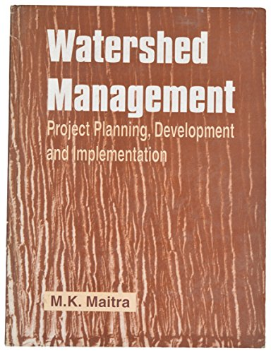 9788185399546: Watershed Management ; Project Planning, Development, and Implementation