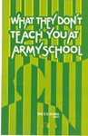 9788185402659: What They Don't Teach You at Army School