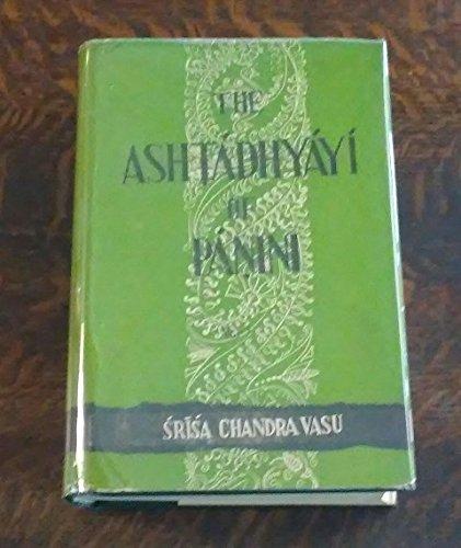 9788185418131: The Ashtadhyayi of Panini - 2 Vols.