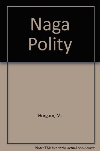 9788185418933: Naga Polity