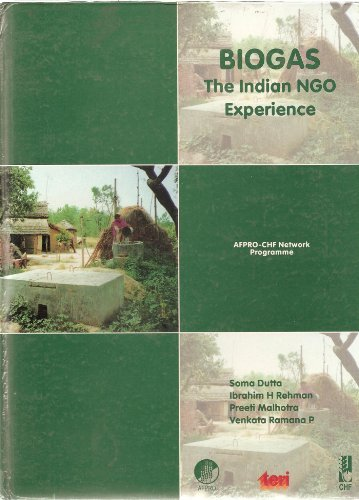 Biogas: The Indian NGO Experience: Edited by Soma