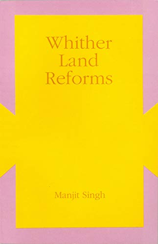 Whither Land Reforms? : A Case Study of Naryana (Indian Institute of Advanced Study, Occasional ...