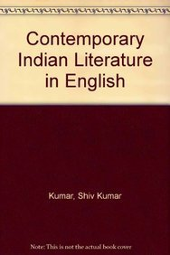 Contemporary Indian Literature in English: Kumar Shiv K.
