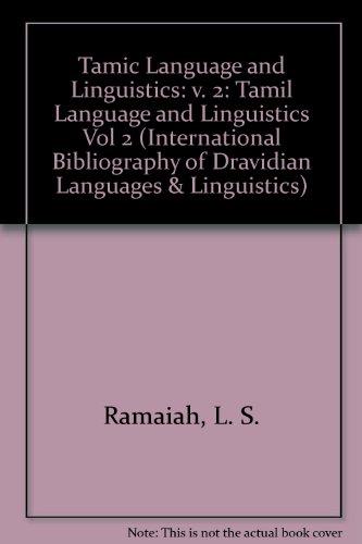 9788185427263: Tamic Language and Linguistics: v. 2 (International Bibliography of Dravidian Languages & Linguistics) (Vol 2)