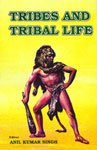 9788185431338: Tribes and tribal life