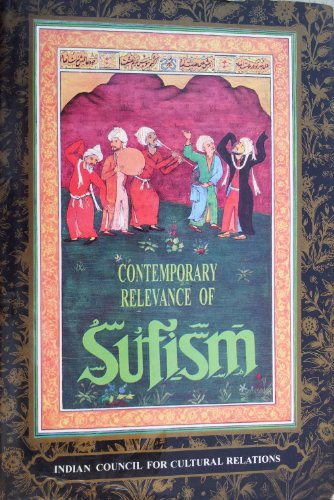 Contemporary Relevance of Sufism: Syeda Saiyidain Hameed (ed.)