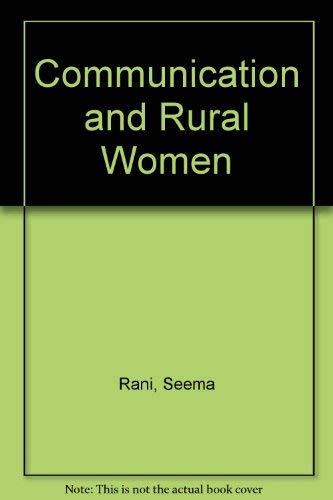 Communication and Rural Women: Malaviya Achla Rani