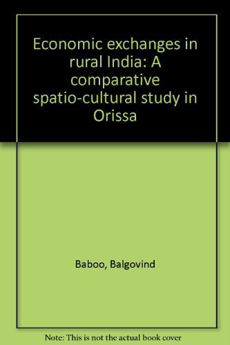 Economic Exchanges in Rural India : A: Baboo Balgovind