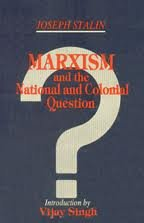 Marxism and the National and Colonial Questions: Stalin Joseph