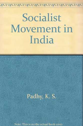 Socialist Movement in India: Panigrahy P.K. Padhy