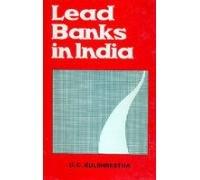 Lead Banks in India: Kulshrestha U.C.