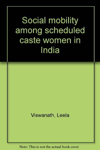 9788185565330: Social mobility among scheduled caste women in India