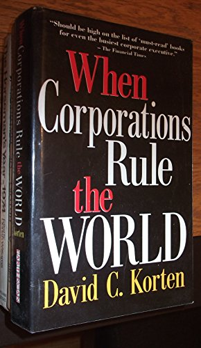 When Corporations Rule the World: David C. Korten