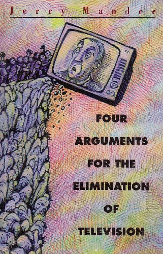 9788185569383: Four Arguments for the Elimination of Television