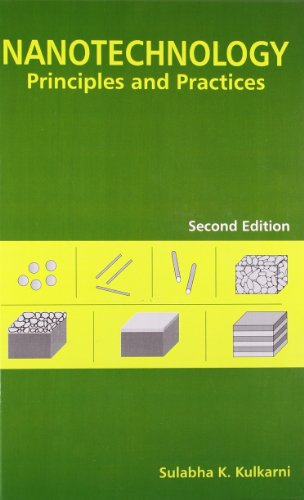 Nanotechnology: Principles and Practices: Sulabha K. Kulkarni
