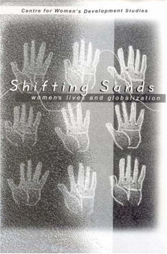 Shifting Sands : Womens Lives and Globalization