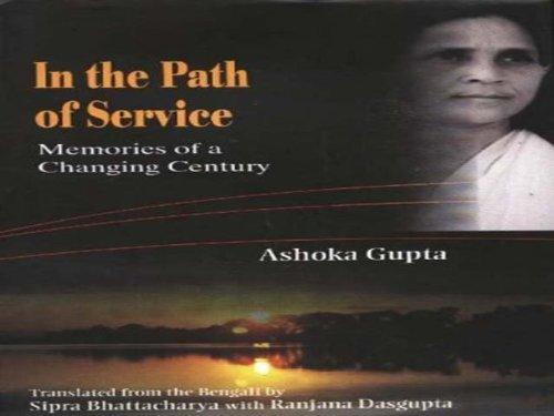 In The Path Of Service: Ashoka Gupta