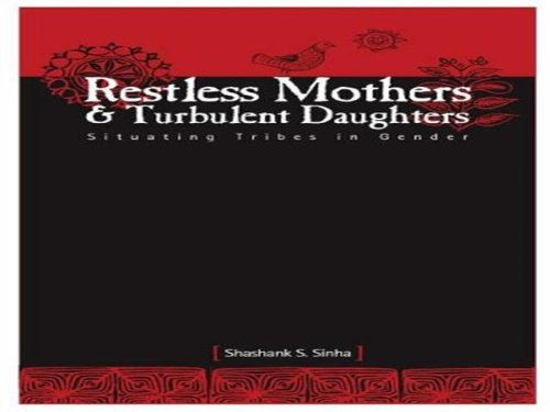 9788185604732: Restless Mothers and Turbulent Daughters