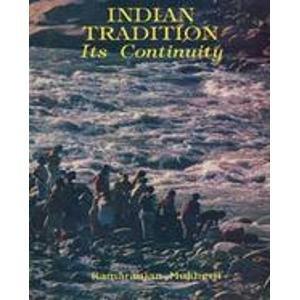 Indian Tradition: Its Continuity: Ramaranjan Mukherji