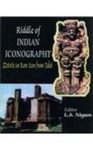Riddle of Indian Iconography: Zetetic on Rare Icons from Tala: L.S. Nigam; Foreword By Dr Pramod ...