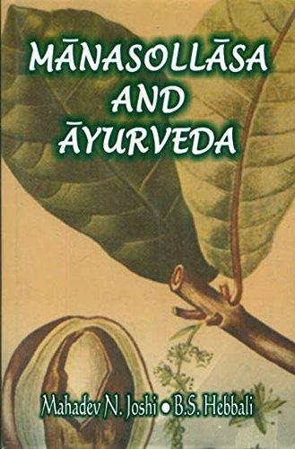 Manasollasa and Ayurveda: Mahadev N. Joshi