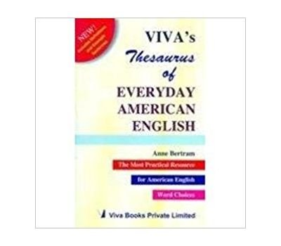 Viva?s Thesaurus of Everyday American English: Anne Bertram