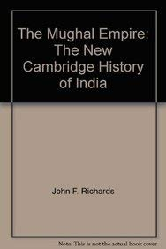 The Mughal Empire.: Richards, John F.