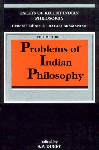 9788185636214: Problems of Indian Philosophy (Facets of Indian Philosophy, Vol 3)