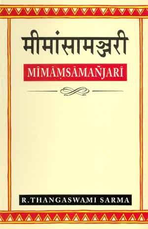 Mimamsamanjari in Sanskrit: R. Thangaswami Sarma