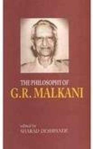 The Philosophy Of G.R. Malkani: Sharad Deshpande (Ed.)