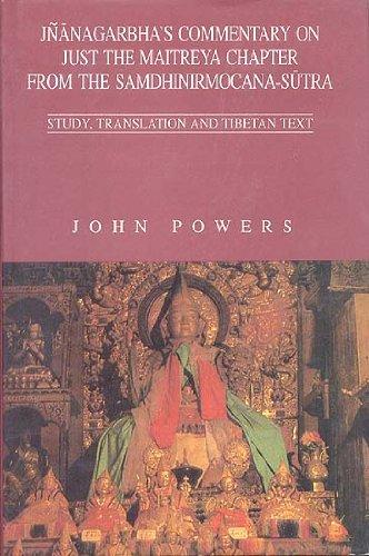 Jnanagarbha`s Commentary on Just the Maitreya Chapter: John Powers