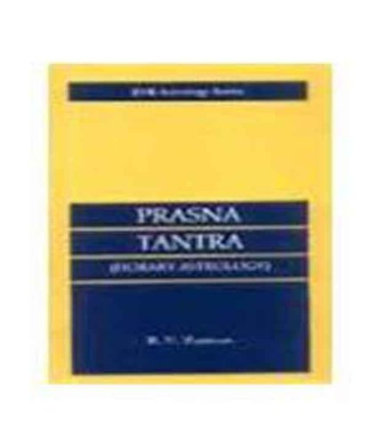 Prasna Tantra (Horary Astrology): B.V. Raman; Raman, B.V.