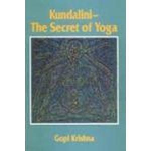 9788185674711: Kundalini-The Secret of Yoga