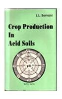Crop Production in Acid Soils