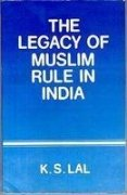 9788185689036: Legacy of Muslim Rule in India