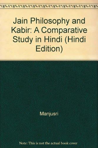 9788185689098: Jain Philosophy and Kabir: A Comparative Study in Hindi (Hindi Edition)