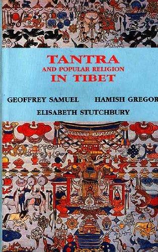 Tantra and Popular Religion in Tibet: Samuel, Geoffrey, Gregor, Hamish