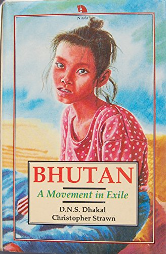 9788185693415: Bhutan: A Movement in Exile
